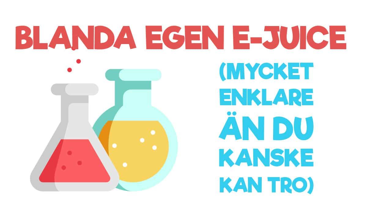 Blanda egen e-juice (DIY Eliquid)